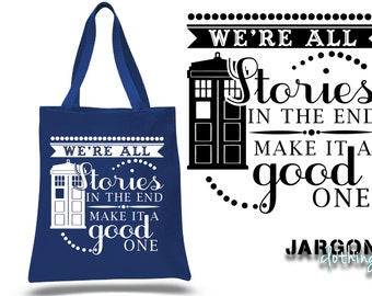 We're All Stories Tote