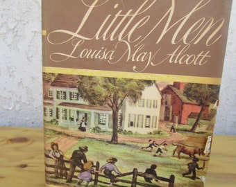 Vintage copy of The American Classic book Little Men by Louisa May Alcott 1947