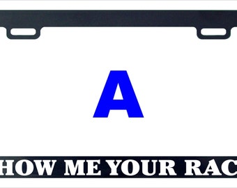 Show me your rack funny assorted license plate frame