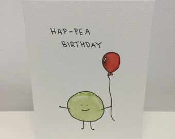 BIRTHDAY CARD handmade card- hap-pea birthday.