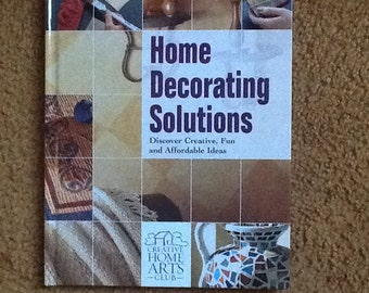Home Decorating Solutions book by Creative Home Arts Club