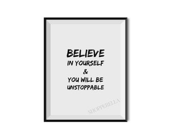 Believe in yourself, Motivation, Fashion, Inspirational print, Motivational quote, Art print, Typography