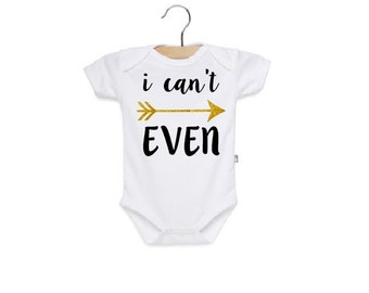 I Can't Even Glitter onesie! Sizes NB-24M.