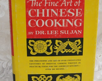 1962 The Fine Art of Chinese Cooking.By Dr.Lee.Su Jan