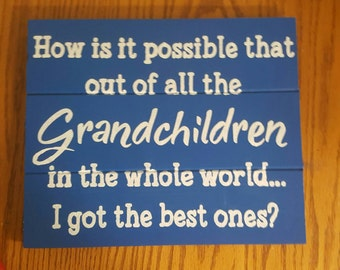 Best Grandchildren In The World Wood Sign