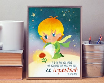 The little prince - It is the time you wasted... - printable