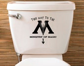 Harry Potter Inspired Toilet Sticker - Vinyl Decal - This Way To The Ministry Of Magic