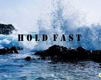 Hold Fast; Wave; Faith Worship Screen; Inspirational typography; Aruba
