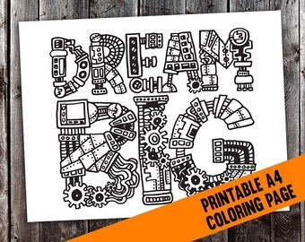 """Adult Coloring Page - Steampunk """"Dream Big"""" Intricate Coloring Page for Grown Ups - A4 digital download printable PDF adult colouring page"""