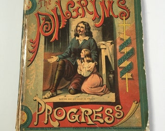 The Pilgrim's Progress, In Words of One Syllable, 1886 Antique Illustrated Children's Book