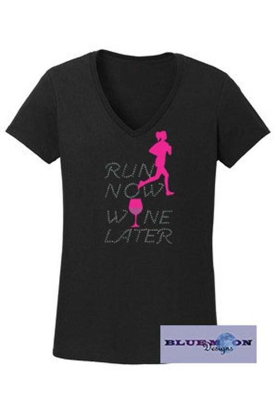 Run Now Wine Later Rhinestone T-Shirt Made to order