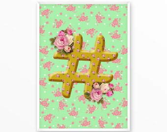 Hashtag, sign, type character, Poster, Print, printable, art, Typography, Quote, Inspiration Home Decor, Screenprint, wall art, gift