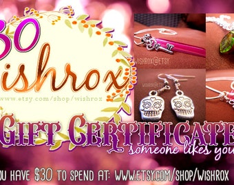 Gift Certificate: 30 USD gift certificate for any Wishrox jewelry pieces, holiday, christmas gift certificate