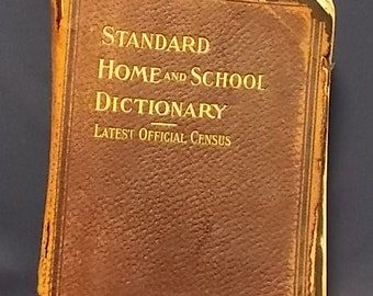 Antique Standard Home and School Dictionary, 1916 Edition