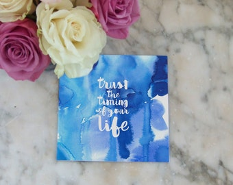 Trust the timing of your life – greeting card