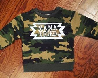 Mama Tried Longsleeve Tshirt
