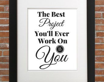 The Best Project You'll Ever Work On Is You, Workout Motivation, Fitness Motivation, Workout Home Decor, Fitness Home Decor, Gym Home Decor