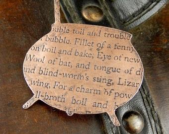 Cauldron brooch, halloween brooch, copper brooch, copper jewellery, shakespearean jewellery, shakespeare, macbeth, mother's day gift