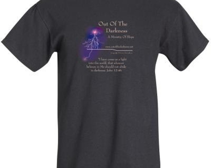 """Black T shirt """"Out of the Darkness... """" Scripture John 12:46 - sizes available"""