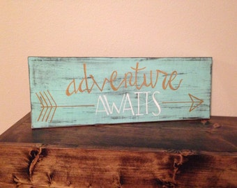 adventure awaits wood sign (bigger version)