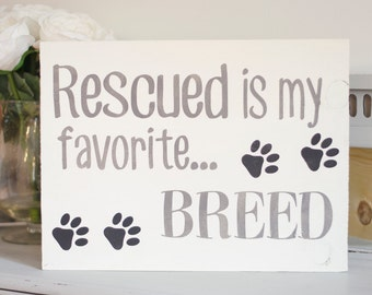 Pet Lover Decor - Home Decor - Painted Wood Sign - Rustic Sign - Rustic Wooden Sign - Pet Lover - Pet Inspired Wooden Sign