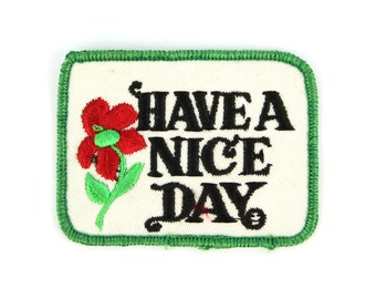 Have A Nice Day Vintage Patch