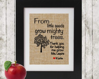 Personalized Gift for Teacher - From little seeds grow mighty trees - Personalized Teacher's Gift - Teacher Appreciation - Unique Burlap