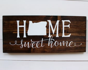 Home Sweet Home Oregon   Housewarming   Rustic Home Decor   Entryway Sign   Portland   Wall Sign   Wall Decor   Gift under 25