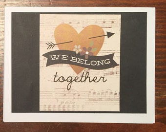 We Belong Together Wedding / Engagement / Anniversary Card