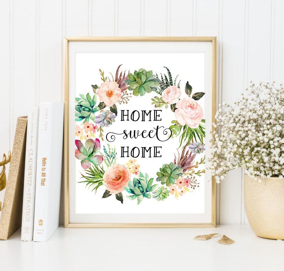 floral print home sweet home print watercolor art succulent. Black Bedroom Furniture Sets. Home Design Ideas