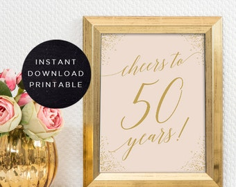 Cheers to 50 years sign | INSTANT DOWNLOAD | Printable 50th birthday decor | Cheers to 50 years birthday sign | 50th birthday centerpiece