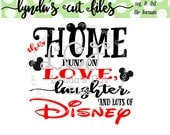 This home runs love laughter disney SVG/EPS/DXF file