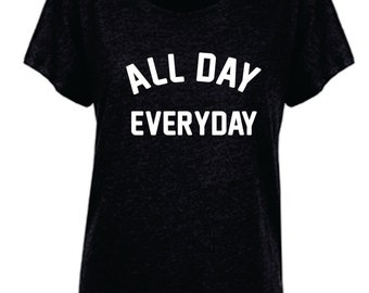 All Day Every Day - dolman sleeve