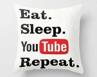 Eat Sleep Youtube Repeat pillow, Youtube cushion, Youtube pillow, home decor, throw pillow, gift for teenager, social media, geek pillow