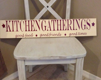 Kitchen gatherings wooden decor sign- ready to ship