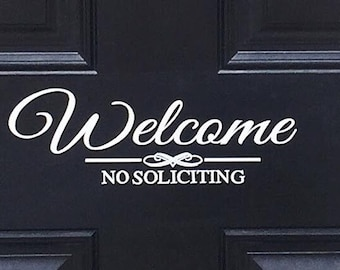 Welcome No Soliciting Vinyl Decal Sign - Front Door