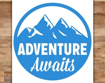 Adventure Awaits Decal - Adventure Decal Adventure Stickers Outdoorsman Outdoor Decor Camping Decal Travel Sticker