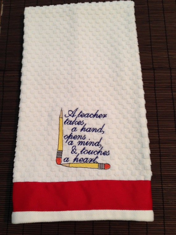 Great Teacher's gift - Embroidered Kitchen Towel - Teacher Gift - Towel - Gift Idea