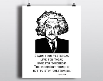Albert Einstein Instant Download, Einstein Quote Print, Literary Art Print, 8x10 Printable Wall Art, Learn From Yesterday Live For Today