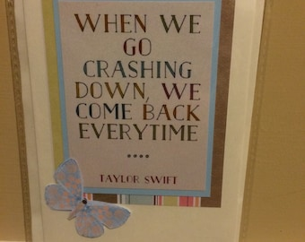 Handmade card with Taylor Swift quote