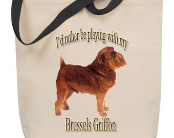 I'd Rather Be Playing With My Brussels Griffon Tote Bag