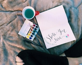 Share Your Love Calligraphy