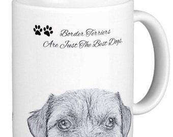 Border Terrier's Are Jut The Best Dogs , Pencil Sketch Border Terrier Gift Mug
