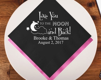 100 pcs Love You To The Moon and Back Personalized Napkins