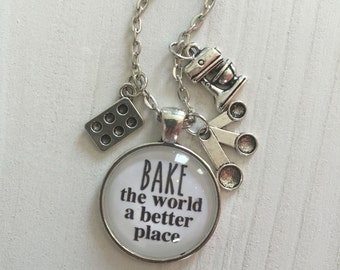 Bake the world a better place Necklace