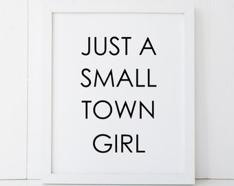 Just a Small Town Girl Don't Stop Believin' Journey Lyrics Printable Wall Art INSTANT DOWNLOAD DIY - Great Gift