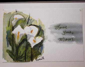 Greeting Card, Mother's Day Card, Hand Painted Watercolor, Original Card, White Calla Lilies, Blank Card