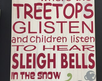 where the treetops glisten Christmas sign