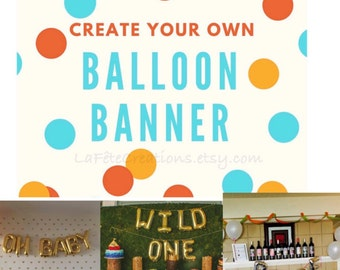 Letter Balloons Customize Balloon Banner Air Fill only / Create your Saying / Foil Mylar Banner Balloons / Choose Gold or Silver