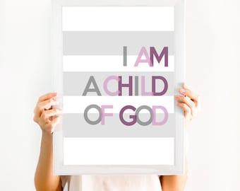 I am a Child of God Printable